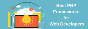 PHP-Frameworks-for-Web-Developers